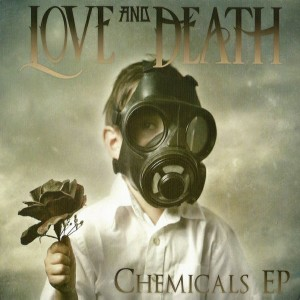 Love and Death - Chemicals EP cover art