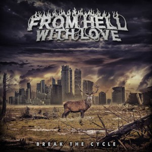 From Hell With Love - Break The Cycle cover art