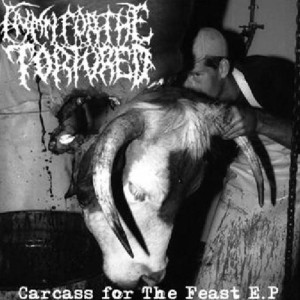 Hymn For The Tortured - Carcass for The Feast cover art