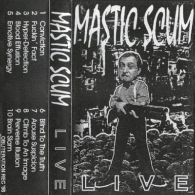 Mastic Scum - Live cover art