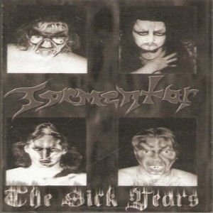 Tormentor - The Sick Years cover art