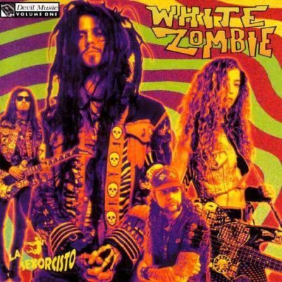 White Zombie - La Sexorcisto: Devil Music Vol. 1 cover art