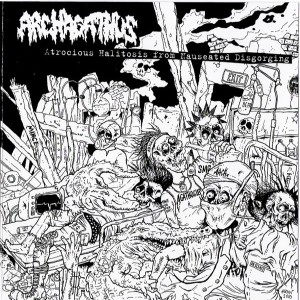 Archagathus - Atrocious Halitosis From Nauseated Disgorging cover art