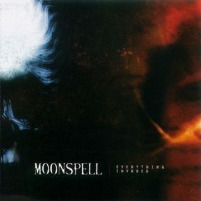 Moonspell - Everything Invaded cover art