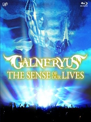 Galneryus - The Sense of Our Lives cover art