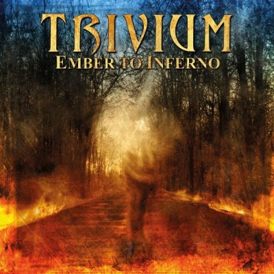 Trivium - Ember to Inferno cover art