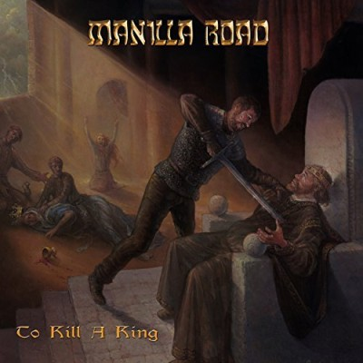 Manilla Road - To Kill a King cover art
