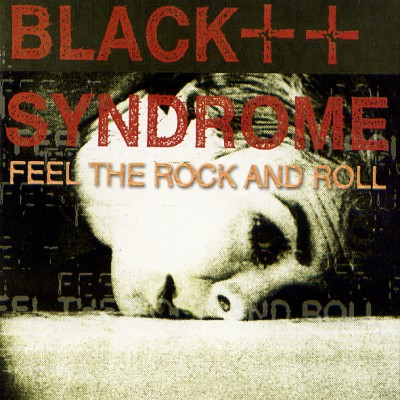 Black Syndrome - Feel the Rock and Roll cover art