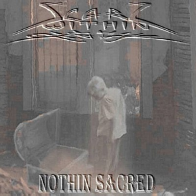 Scarz Within - Nothin' Sacred cover art