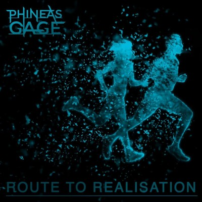 Phineas Gage - Route to Realisation cover art