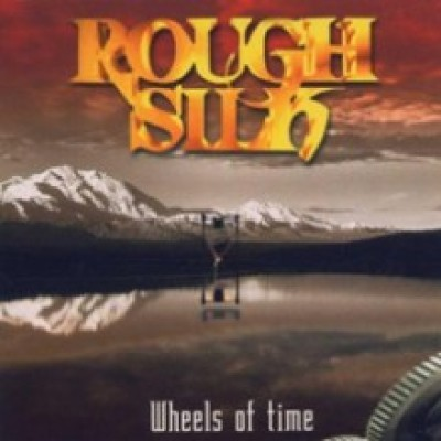 Rough Silk - Wheels Of Time cover art