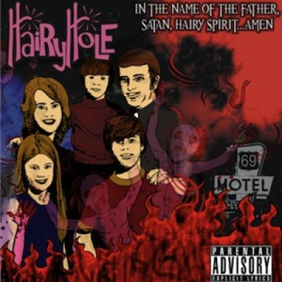 Hairy Hole - In the Name of the Father, Satan, Hairy Spirit... Amen cover art