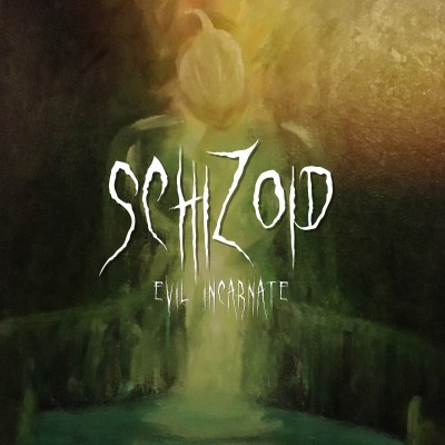 Schizoid - Evil Incarnate cover art