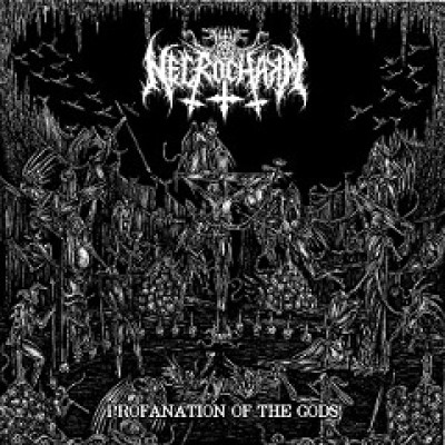 Necrochakal - Profanation of the Gods cover art