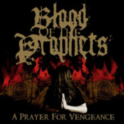 Blood of the Prophets - A Prayer for Vengeance cover art