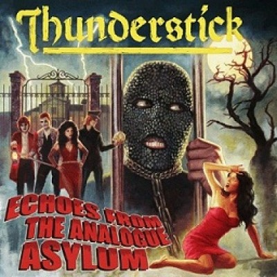 Thunderstick - Echoes from the Analogue Asylum cover art