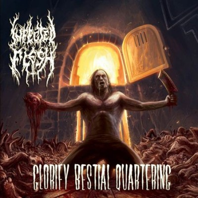 Infected Flesh - Glorify Bestial Quartering cover art