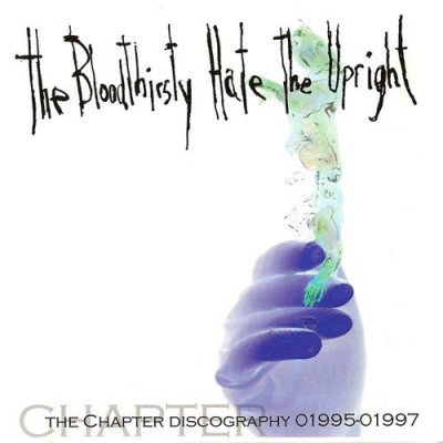 Chapter - The Bloodthirsty Hate the Upright cover art