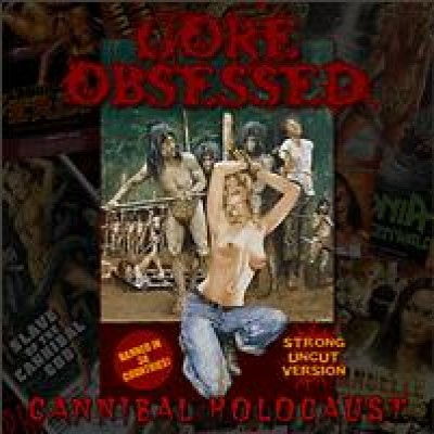 Gore Obsessed - Cannibal Holocaust cover art
