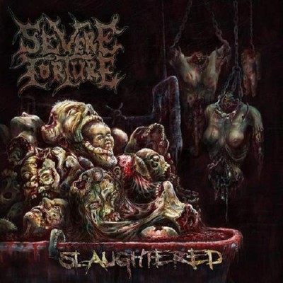 Severe Torture - Slaughtered cover art