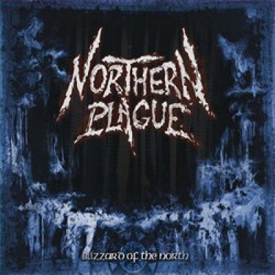 Northern Plague - Blizzard of the North cover art