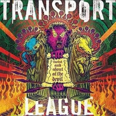 Transport League - Twist and Shout at the Devil cover art