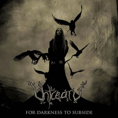 Uhtcearu - For Darkness to Subside cover art