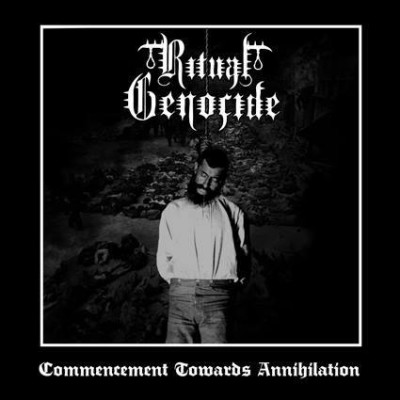 Ritual Genocide - Commencment Towards Annihilation cover art