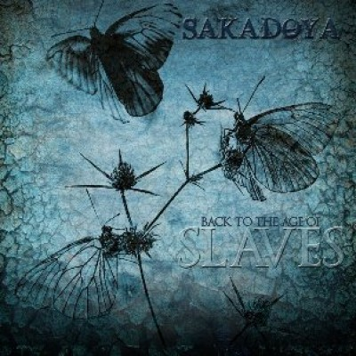 Sakadoya - Back To The Age Of Slaves cover art