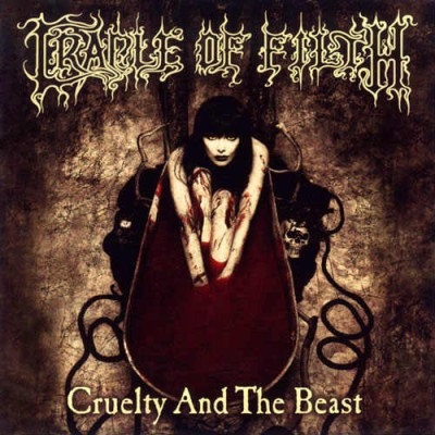 Cradle of Filth - Cruelty and the Beast cover art