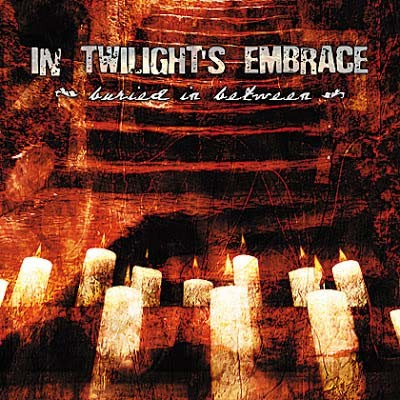 In Twilight's Embrace - Buried in Between cover art