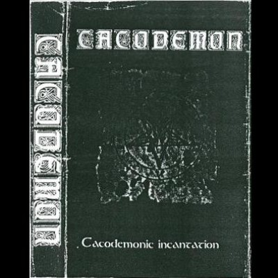 Cacodemon - Cacodemonic Incantation cover art