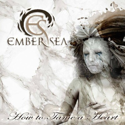 Ember Sea - How to Tame a Heart cover art