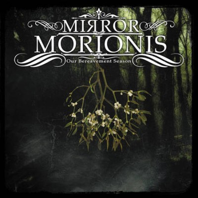 Mirror Morionis - Our Bereavement Season cover art