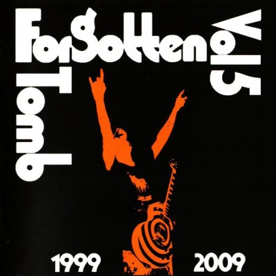 Forgotten Tomb - Vol. 5: 1999-2009 cover art