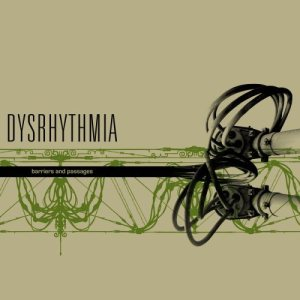 Dysrhythmia - Barriers and Passages cover art