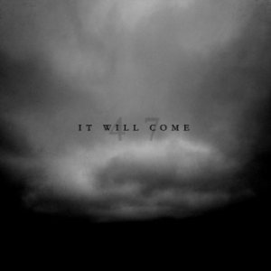 It Will Come - 47 cover art