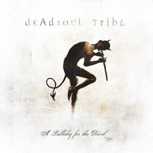 Deadsoul Tribe - A Lullaby for the Devil cover art