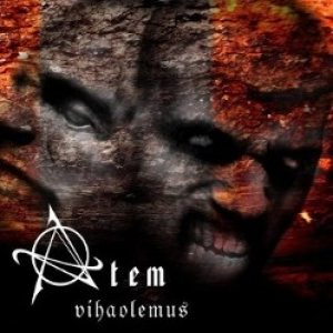 Atem - Vihaolemus cover art