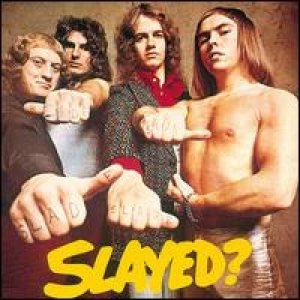 Slade - Slayed? cover art