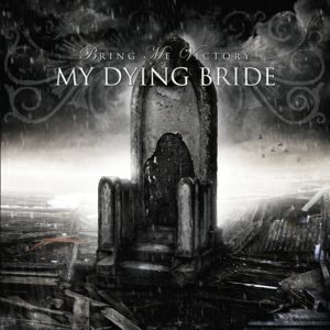 My Dying Bride - Bring Me Victory cover art