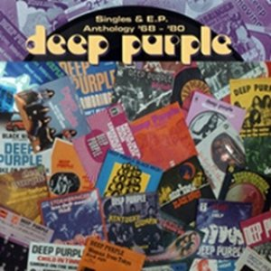 Deep Purple - Singles & E.P. Anthology '68 - '80 cover art