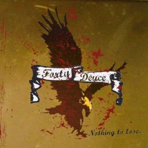Forty Deuce - Nothing to Lose cover art
