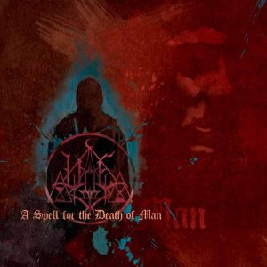 Woe - A Spell for the Death of Man cover art