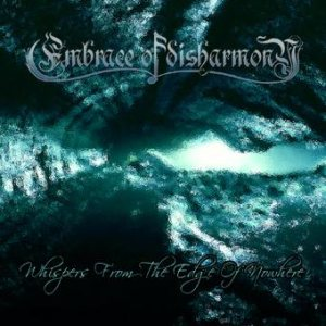 Embrace of Disharmony - Whispers From the Edge of Nowhere cover art