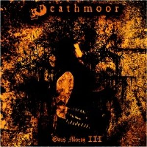 Deathmoor - Opus Morte III cover art