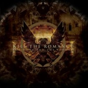 Kill the Romance - For Rome and the Throne cover art
