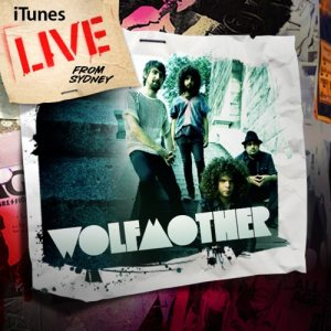 Wolfmother - iTunes Live from Sydney cover art