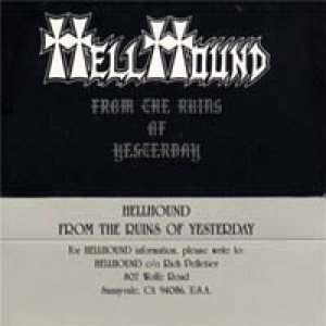 Hellhound - From the Ruins of Yesterday cover art