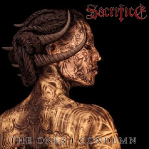 Sacrifice - The Ones I Condemn cover art